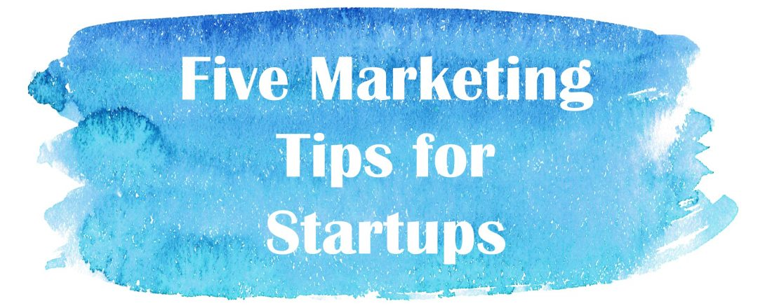 09.08.06_MarketingTipsforStartups